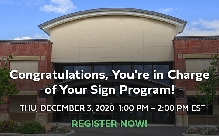Congratulations, You're in Charge of Your Sign Program! Webinar