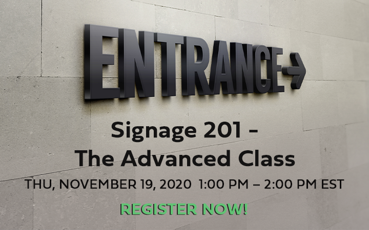 Signage 201 – The Advanced Class Webinar